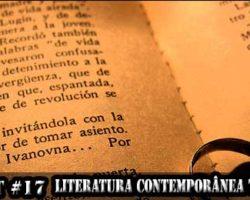Ilumicast #17 – Literatura contemporânea tem relevância?