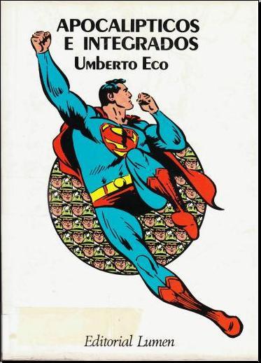 Resultado de imagem para Apocalípticos e integrados Segundo Umberto Eco