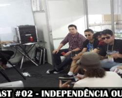VideoCast #02 – Independência ou morte! – A vida do quadrinista no mercado editorial brasileiro