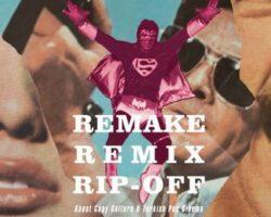 Remake, Remix, Rip-Off – Se você ama cinema, precisa assistir a esse filme!