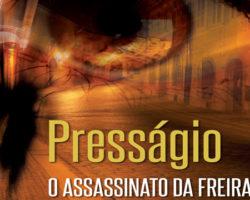 Literatos: Presságio – O Assassinato da Freira Nua.