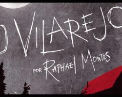 O Vilarejo, de Raphael Montes.