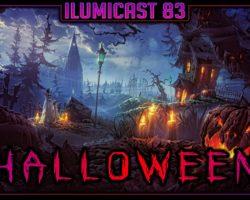 Ilumicast #83 – Halloween