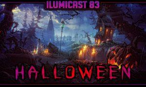 Ilumicast 83 – Halloween