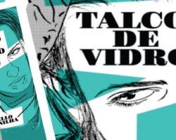 A Inveja e o Recalque em Talco de Vidro, de Marcello Quintanilha