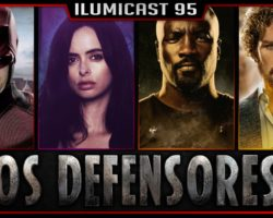ILUMICAST #95 – Os Defensores